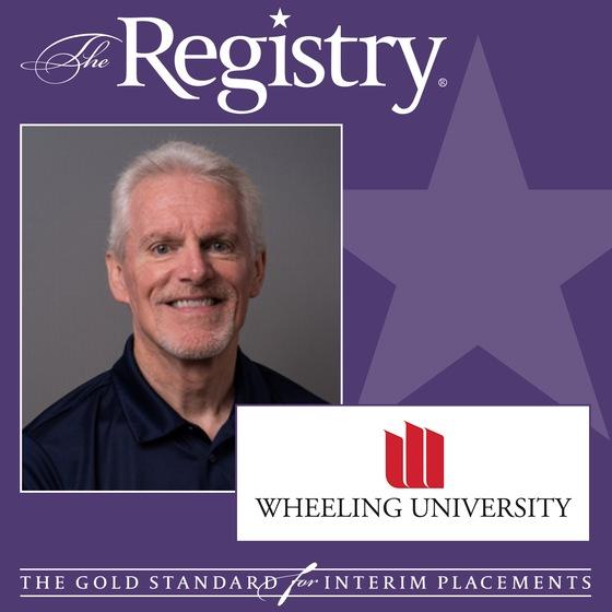 Congratulations to Registry Member Robert Hamill on his placement as Interim CFO at Wheeling University.