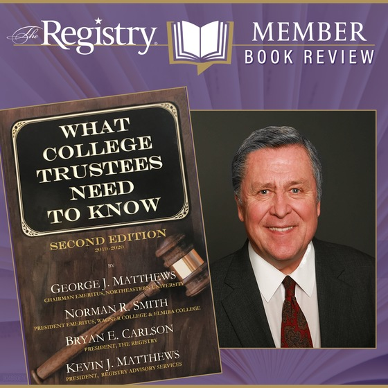 """Leader of RAS' Board Governance and Leadership Practice Dr. Norman R. Smith coauthored """"What College Trustees Need to Know."""""""