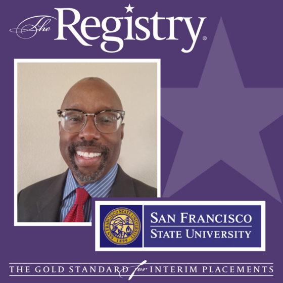 Congratulations to Registry Member Trey Williams on his appointment as Interim Associate Vice President of Student Affairs and Dean of Students at San Francisco State University.