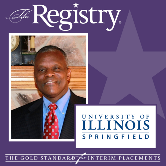 Congratulations to Registry Member Arnold Henning on his placement as Interim Vice Chancellor for Finance at the University of Illinois Springfield.