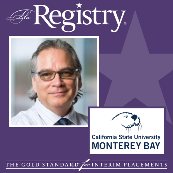 Best wishes to Registry Member John Fraire on his placement as Interim VP of Student Affairs at California State University, Monterey Bay.