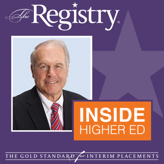 ICYMI: Registry President Bryan Carlson was recently featured in an Inside Higher Ed story about the rising popularity of multi-year interim presidents.
