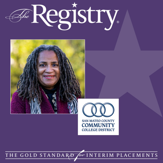 Best wishes to Registry Member Marie Billie throughout her placement as Interim Chief Human Resources Officer at San Mateo County Community College District.