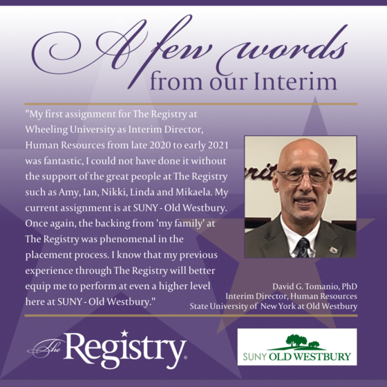 Truly humbled by this testimonial from Registry Member David G. Tomanio, PhD as he begins his role as Interim Director of Human Resources at SUNY College at Old Westbury.